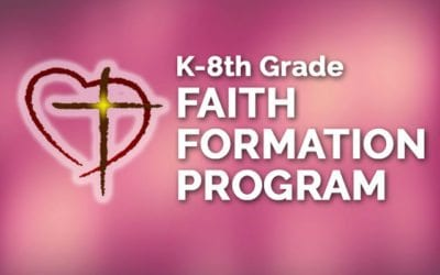 K-8th Grade Faith Formation Program