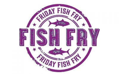 Lenten Fish Fry – Friday March 6