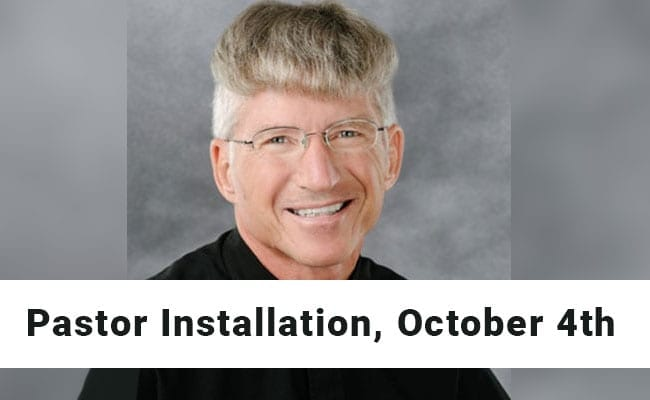 Pastor Installation, October 4th