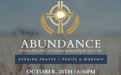 Abundance Holy Hour for Vocations