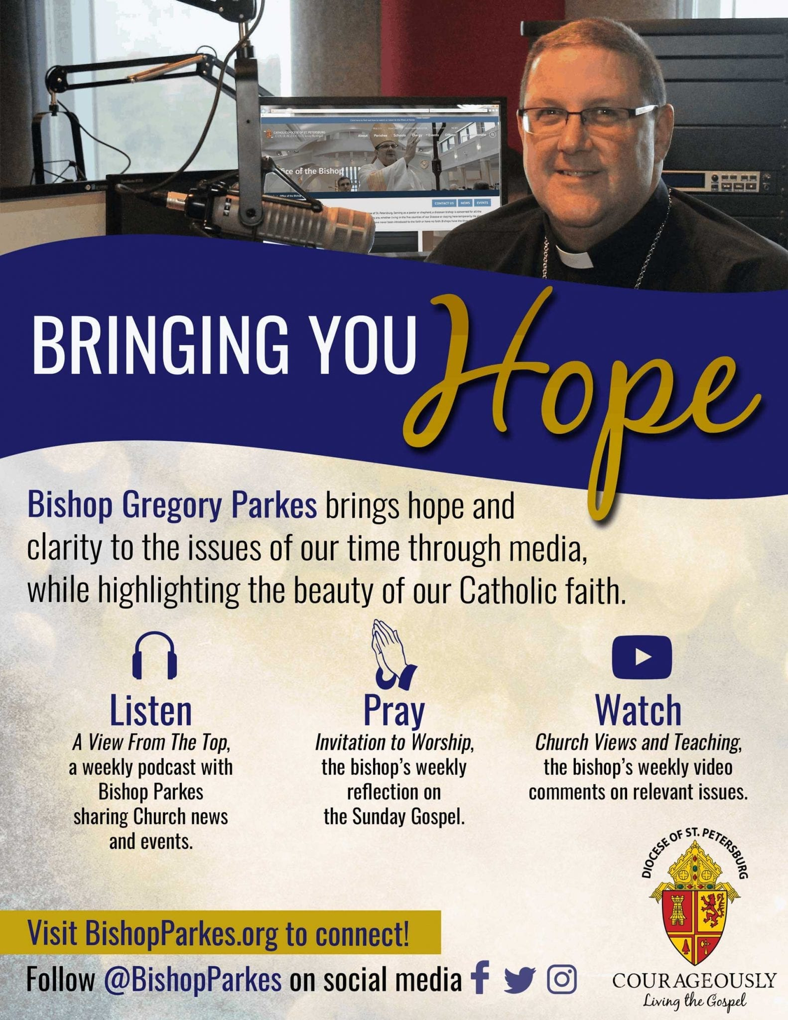 Bishop Gregory Parkes  Bringing You Hope