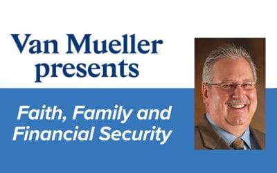Faith, Family and Financial Security